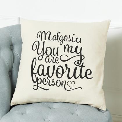 Favorite person - poduszka personalizowana